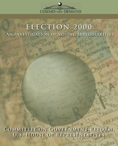 Election 2000: An Investigation of Voting Irregularities als Taschenbuch