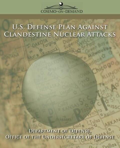 U.S. Defense Plan Against Clandestine Nuclear Attacks als Taschenbuch
