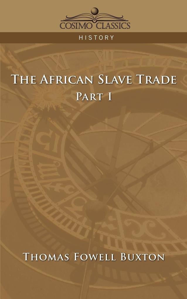The African Slave Trade - Part I als Taschenbuch