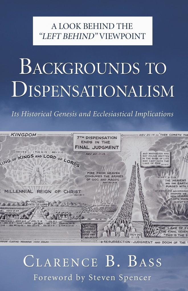 Backgrounds to Dispensationalism als Taschenbuch
