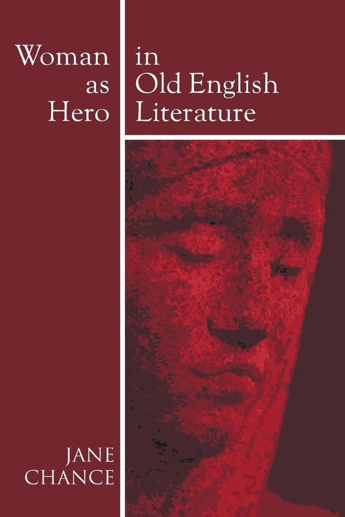Woman As Hero In Old English Literature als Taschenbuch