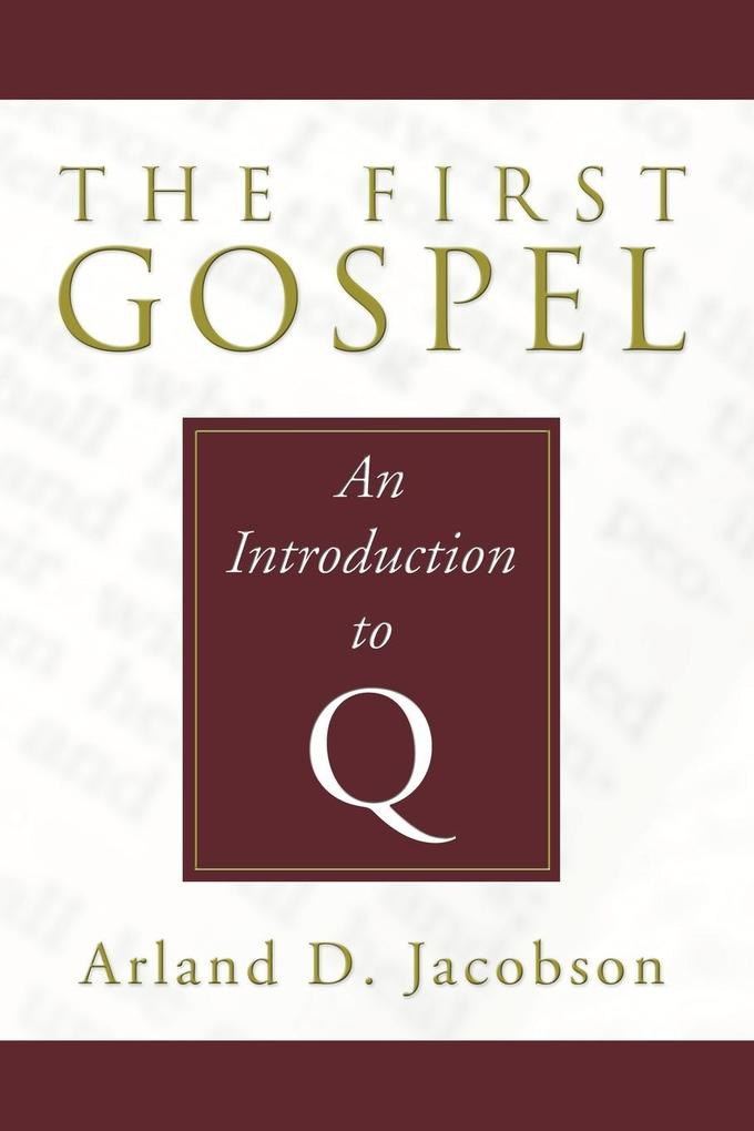 The First Gospel als Taschenbuch