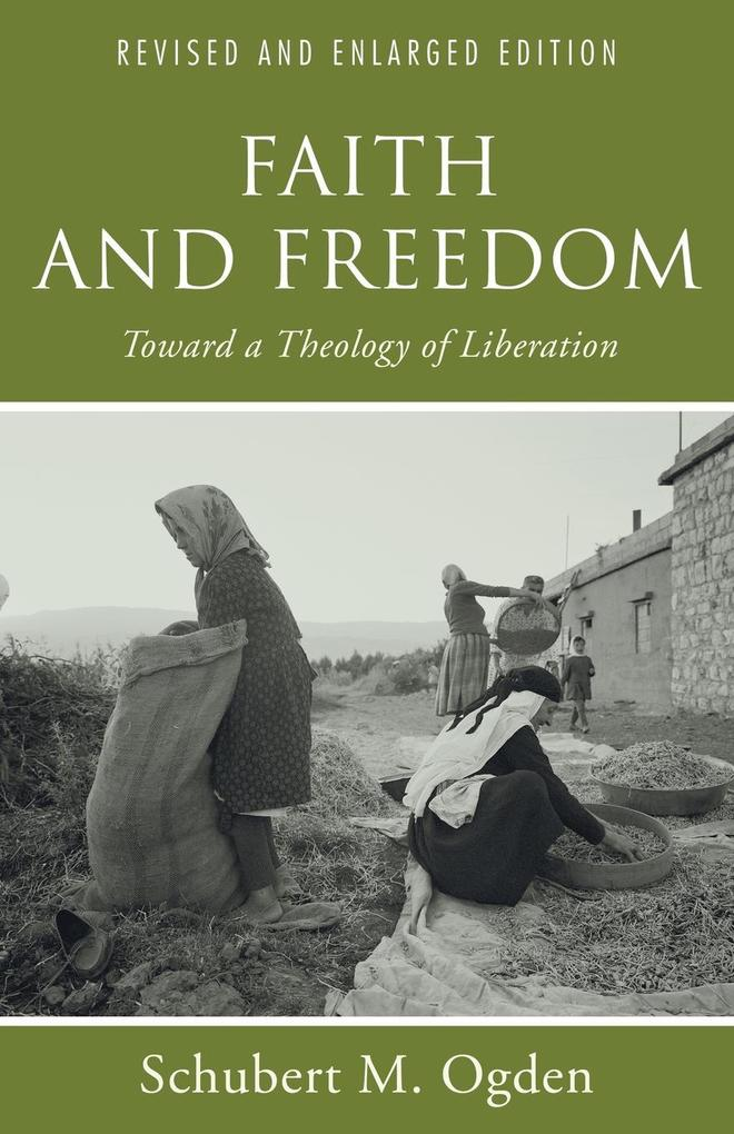 Faith and Freedom: Toward a Theology of Liberation, Revised and Enlarged Edition als Taschenbuch