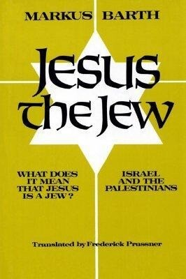 Jesus the Jew: What Does It Mean That Jesus Is a Jew? Israel and the Palestinians als Taschenbuch