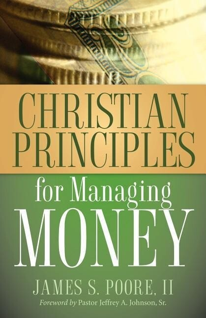Christian Principles for Managing Money als Buch