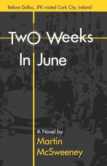 Two Weeks in June als Taschenbuch