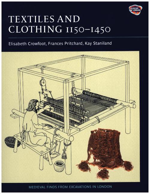 Textiles and Clothing, c.1150-1450 als Taschenbuch