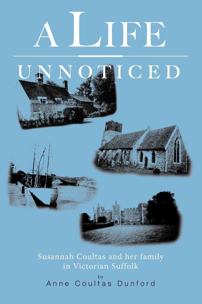 A Life Unnoticed als Taschenbuch