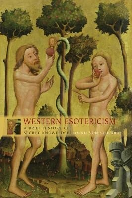 Western Esotericism: A Brief History of Secret Knowledge als Buch