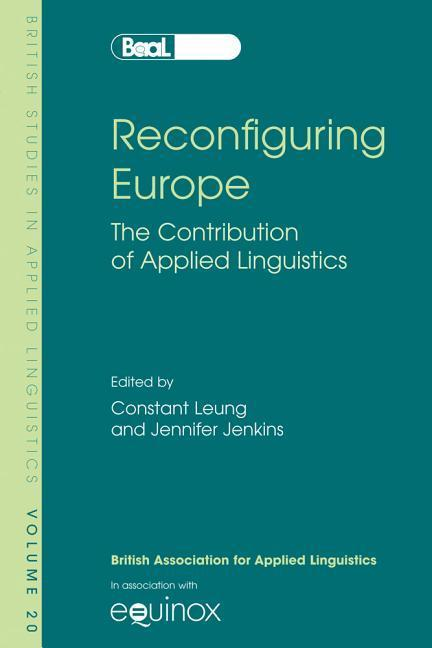 Reconfiguring Europe: The Contribution of Applied Linguistics als Taschenbuch