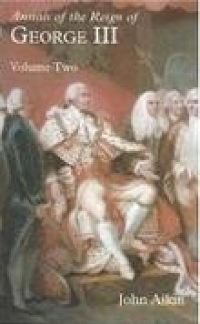 Annals of the Reign of George III: Volume 2 als Buch
