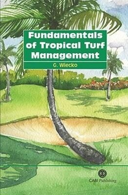 Fundamentals of Tropical Turf Management als Taschenbuch