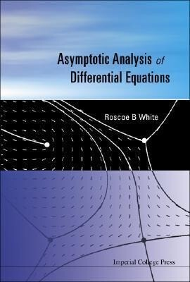 Asymptotic Analysis of Differential Equations als Buch