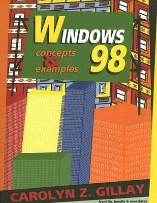 Windows 98: Concepts & Examples [With Disk] als Taschenbuch