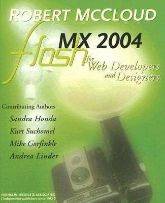 Flash MX 2004 for Web Developers and Designers als Taschenbuch