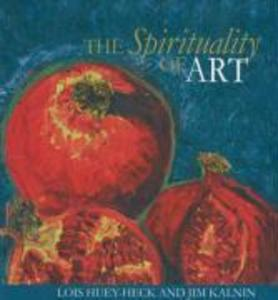 The Spirituality of Art als Buch