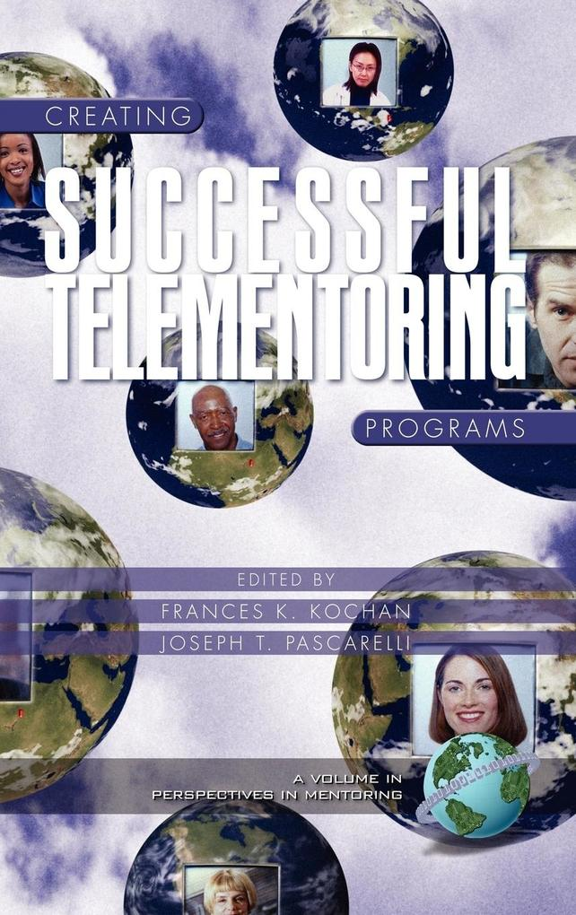 Creating Successful Telementoring Programs (Hc) als Buch
