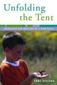 Unfolding the Tent: Avocating for Your One-Of-A-Kind Child als Taschenbuch