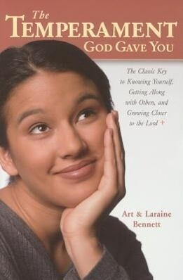 The Temperament God Gave You: The Classic Key to Knowing Yourself, Getting Along with Others, and Growing Closer to the Lord als Taschenbuch