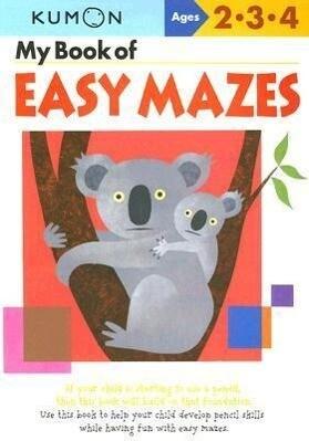 My Book of Easy Mazes: Ages 2-3-4 als Taschenbuch