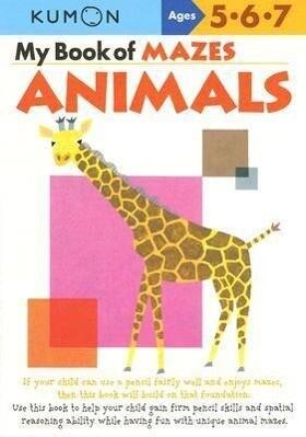 My Book of Mazes: Animals: Ages 5-6-7 als Taschenbuch