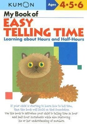 My Book of Easy Telling Time: Learning about Hours and Half-Hours als Taschenbuch