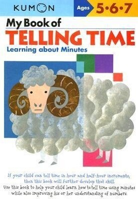 My Book of Telling Time: Learning about Minutes als Taschenbuch