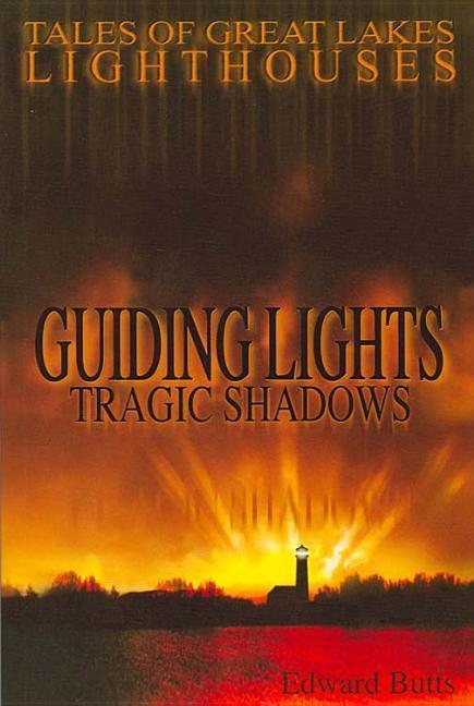 GUIDING LIGHTS TRAGIC SHADOWS als Taschenbuch