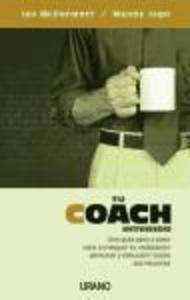 Tu coach interior : una guía paso a paso para conseguir tu realización personal y descubrir todos tus recursos als Taschenbuch