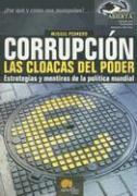 Corrupción : las cloacas del poder als Taschenbuch