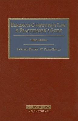 European Competition Law: A Practitioner's Guide als Buch