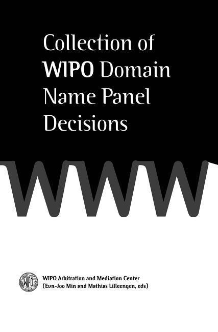 Collection of Wipo Domain Name Panel Decisions als Buch