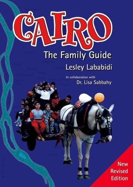 Cairo: The Family Guide als Taschenbuch