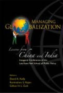 Managing Globalization: Lessons from China and India als Buch