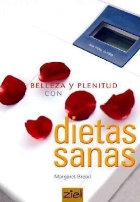 Belleza y Plenitud Con Dietas Sanas als Taschenbuch