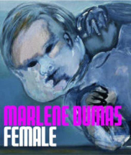 Marlene Dumas. Female als Buch