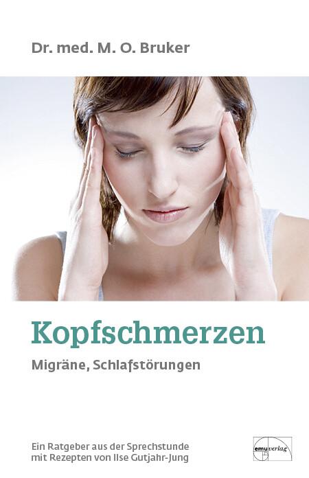 Hilfe bei Kopfschmerzen, Migräne und Schlaflosigkeit als Buch