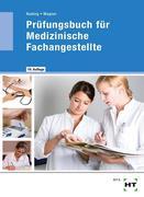 Prüfungsbuch für Medizinische Fachangestellte