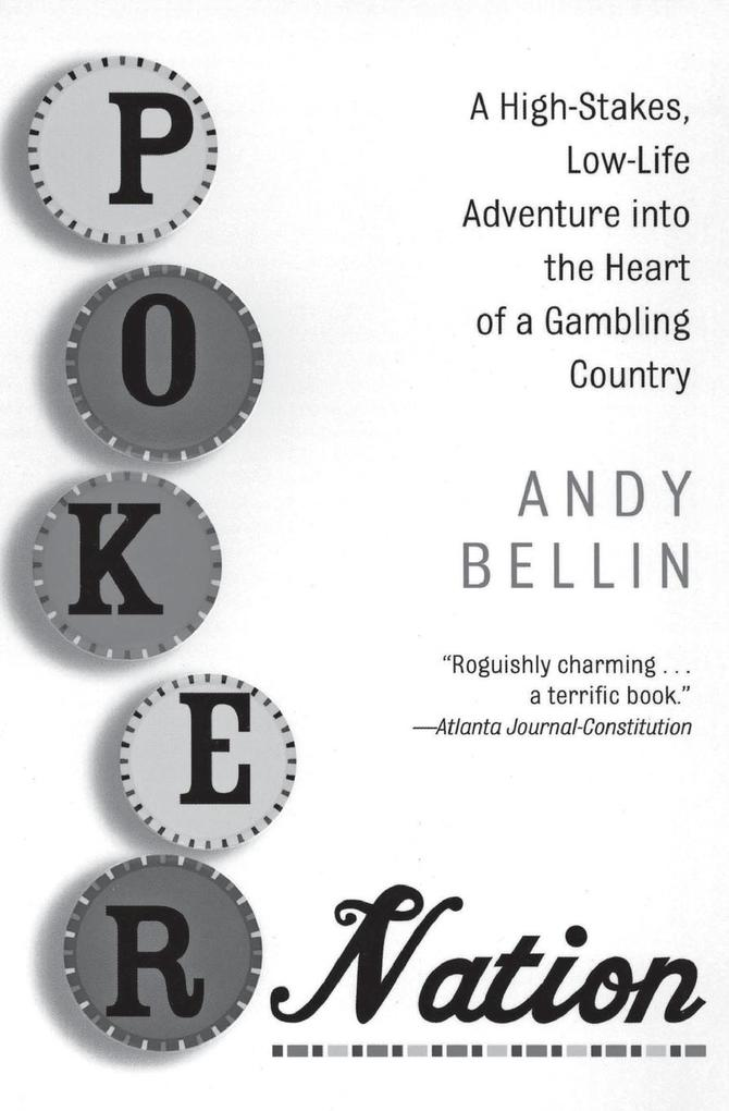 Poker Nation: A High-Stakes, Low-Life Adventure Into the Heart of a Gambling Country als Taschenbuch