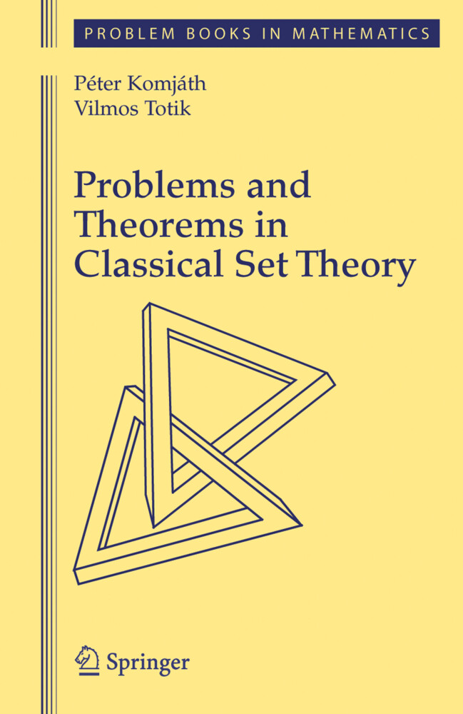 Problems and Theorems in Classical Set Theory als Buch