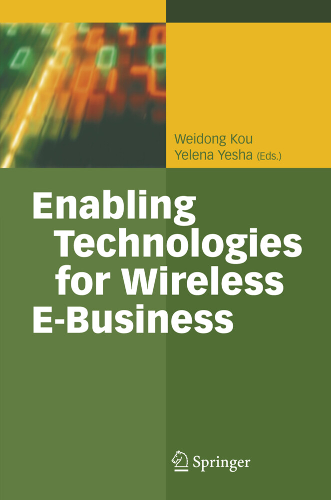 Enabling Technologies for Wireless E-Business als Buch