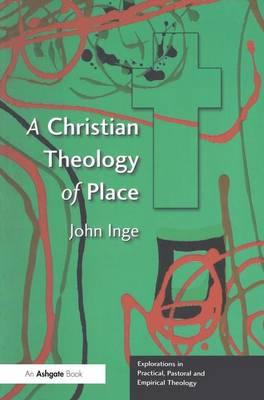 A Christian Theology of Place als Taschenbuch