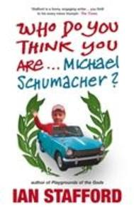 Who Do You Think You Are ...Michael Schumacher? als Taschenbuch