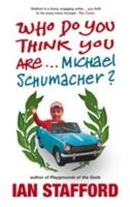 Who Do You Think You Are ...Michael Schumacher? als Taschenbuch