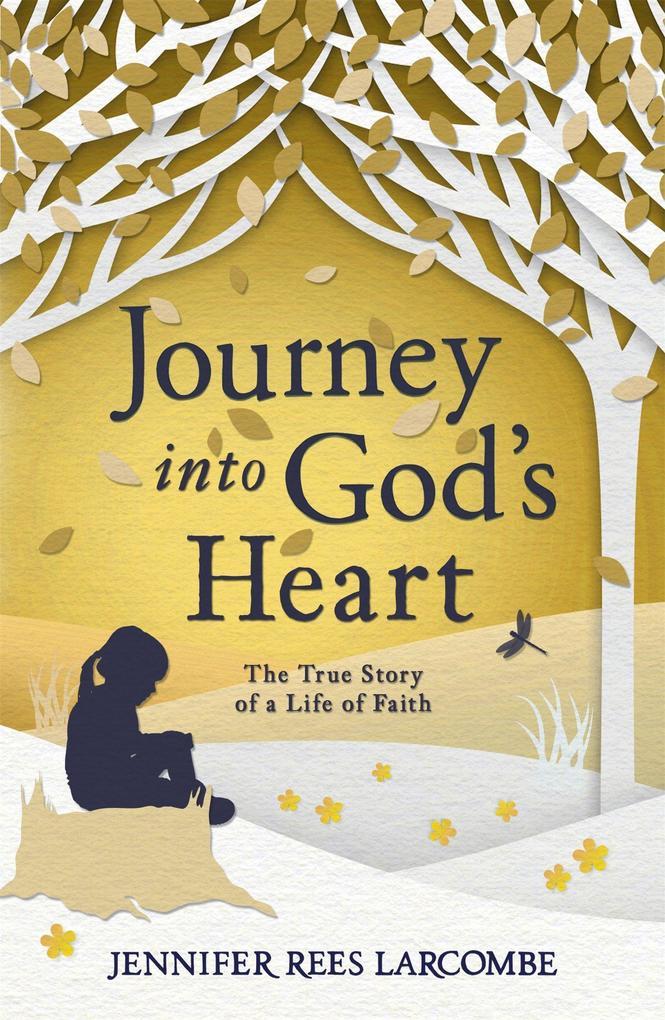 Journey into God's Heart als Taschenbuch