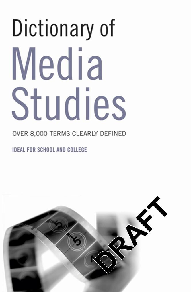 Dictionary of Media Studies als Buch