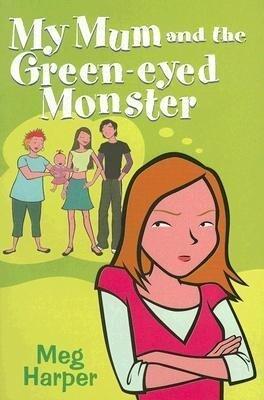 My Mum and the Green-Eyed Monster als Taschenbuch