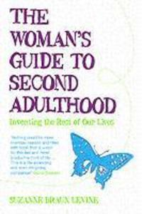 The Woman's Guide to Second Adulthood als Taschenbuch