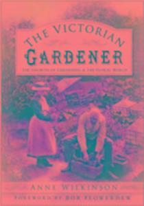 The Victorian Gardener als Buch