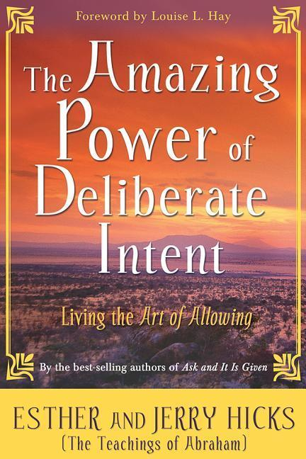 The Amazing Power Of Deliberate Intent als Taschenbuch